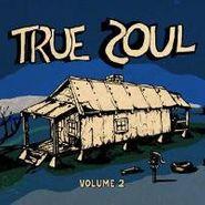 Various Artists, Vol. 2-True Soul (CD)