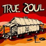 Various Artists, True Soul: Deep Sounds From The Left of Stax, Vol. 1 (LP)