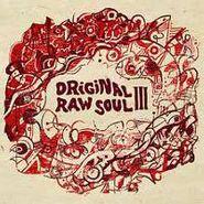 Various Artists, Original Raw Soul III (LP)