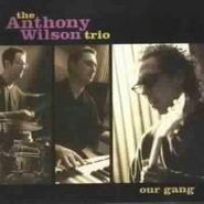 Anthony Wilson, Our Gang (CD)