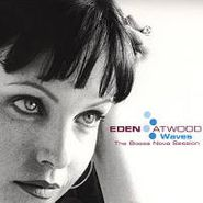 Eden Atwood, Waves-Bossa Nova Sessions (LP)