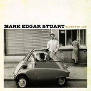 Mark Edgar Stuart, Blues For Lou (CD)
