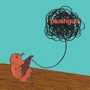 """Plushgun, Plushgun [EP] (12"""")"""