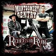 Montgomery Gentry, Rebels On The Run (CD)