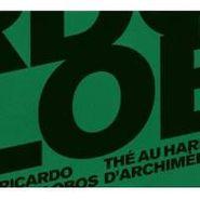 Ricardo Villalobos, Au Harem D'Archimede (CD)