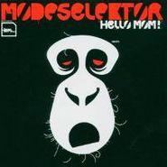 Modeselektor, Hello Mom! (CD)