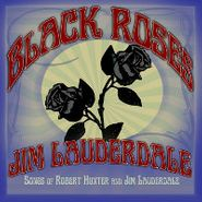 Jim Lauderdale, Black Roses (CD)