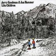 Jerry Goodman, Like Children (CD)