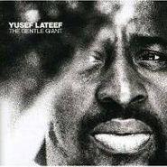 Yusef Lateef, The Gentle Giant (CD)