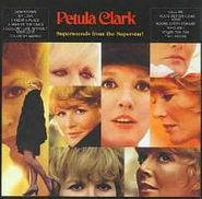 Petula Clark, Supersounds From The Superstar (CD)