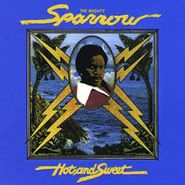 Mighty Sparrow, Hot & Sweet (CD)