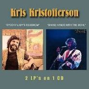 Kris Kristofferson, Spooky Lady's Sideshow / Shake Hands with the Devil (CD)