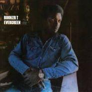 Booker T., Evergreen
