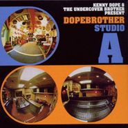 Kenny Dope, Dopebrother Studio A (CD)