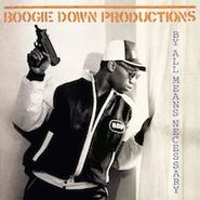 Boogie Down Productions, By All Means Necessary (LP)