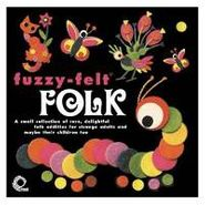 Various Artists, Fuzzy-Felt Folk (CD)