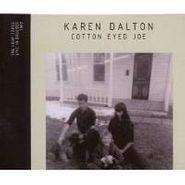 Karen Dalton, Cotton Eyed Joe: The Loop Tapes Live In Boulder [Bonus DVD] (CD)