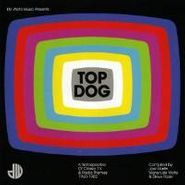 Various Artists, De Wolfe Music Presents Top Dog - A Retrospective of Classic TV & Radio Themes 1960-1982 (CD)