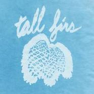 Tall Firs, Out Of It & Into It (CD)