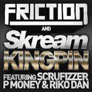"""Friction, Kingpin (12"""")"""