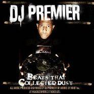 DJ Premier, Beats That Collected Dust (LP)