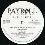 """, Nothing Can Stop Us Now (12"""")"""