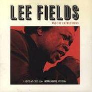 """Lee Fields, Ladies (45 Edit/Instrumental) (7"""")"""