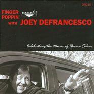 Joey DeFrancesco, Finger Poppin' Celebrating The (CD)