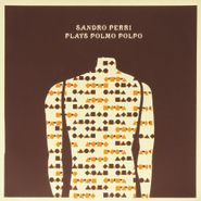 Sandro Perri, Plays Polmo Polpo (LP)