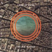 Land Of Kush, Big Mango (LP)