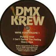 """DMX Krew, Vol. 1-Wave Funk (12"""")"""