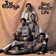 The Ebonys, Sing About Life (CD)