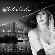 Lyn Stanley, Interludes (CD)