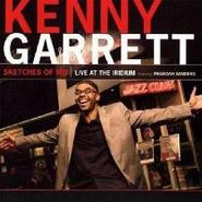 Kenny Garrett, Sketches Of MD: Live At The Iridium (CD)