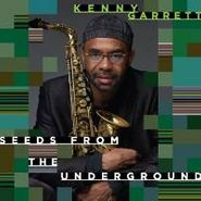 Kenny Garrett, Seeds From The Underground (CD)