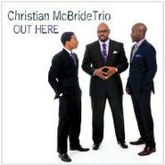Christian McBride Trio, Out Here (CD)
