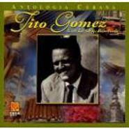 Tito Gomez, Antologia Cubana (CD)