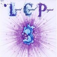 The Liquid Crystal Project, Liquid Crystal Project, Vol. 3 (CD)