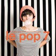 Various Artists, Le Pop 7 (CD)