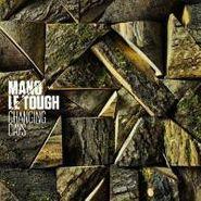 Mano Le Tough, Changing Days (LP)