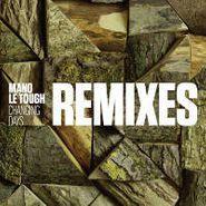 "Mano Le Tough, Changing Days Remixes (12"")"