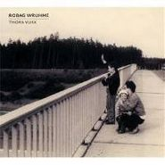 Robag Wruhme, Thora Vukk (CD)