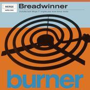 Breadwinner, Burner [Record Store Day] (LP)