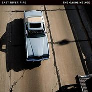 East River Pipe, The Gasoline Age (LP)