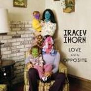 Tracey Thorn, Love & Its Opposite (CD)