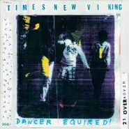 Times New Viking, Dancer Equired! (CD)