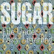 Sugar, File Under: Easy Listening (CD)
