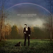 Hiss Golden Messenger, Lateness Of Dancers (LP)