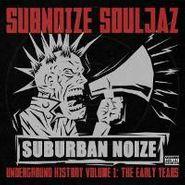 Subnoize Souljaz, Vol. 1-The Early Years (CD)