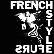 French Style Furs, Is Exotic Bait (CD)